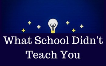 Podcast: What School Didn't Teach You – Episode 4